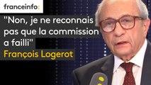 """""""Non je ne reconnais pas que la commission a failli"""", assure François Logerot, président de la Commission nationale des comptes de campagne et des financements politiques"""