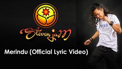 Steven Jam - Merindu - (Official Lyric Video)