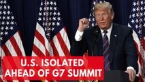 U.S. Singled Out By Allies Ahead Of G7 Summit