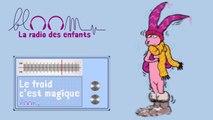 Anna Flori Lamour - Route d'hiver - Bloom la radio des enfants