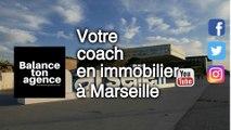 Des adresses  en immobilier avec le site Balance Ton Agence , pour vivre dans la ville et un quartier de Marseille en région Provence Alpes Côte d'Azur dans le sud de la France. Adresse avec les conseils d'un coach  pour vendre, acheter ou louer son bien