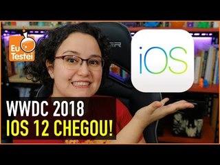 iOS 12 - O que de melhor rolou na WWDC 2018!