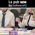 Aujourd'hui c'est la pub VDM by Culture Pub: Choice HotelIl y a des jours comme ça ou rien ne va, il est donc temps de prendre des vacances !