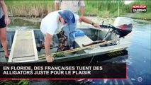 En Floride, des Françaises tuent des alligators juste pour le plaisir (Vidéo)