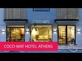 COCO-MAT HOTEL ATHENS - GREECE, ATHENS