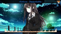 Nightcore - Immortality