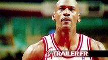 The Last Dance : Bande Annonce Netflix (Michael Jordan)