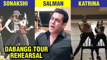 Katrina Kaif, Sonakshi Sinha, Salman Khan Rehearsal Videos For Dabangg Tour Reloaded
