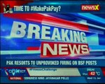 Pak resorts to unprovoked firing on BSF posts; time to make Pak pay
