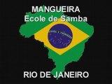 MANGUEIRA - Ecole de Samba à Rio de Janeiro
