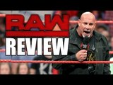 Goldberg Makes Huge WWE Announcement! Raw Is Fun Again! | WWE RAW 11/21/16 Review