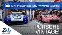Porsche from past to present - 24 Heures du Mans 2018