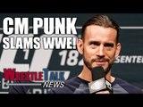 CM Punk Talks Wrestling Return, Slams WWE!   WrestleTalk News