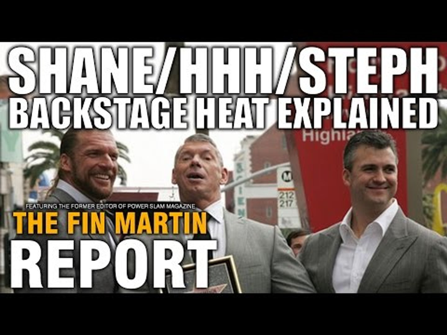 Shane/HHH/Steph McMahon Backstage Heat Explained! Ryback Walks Out WWE!   The Fin Martin Report #8
