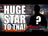 HUGE Star To TNA!? WWE Going After Top ROH & TNA Talent! | WrestleTalk News