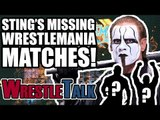 Sting's MISSING WrestleMania Matches!