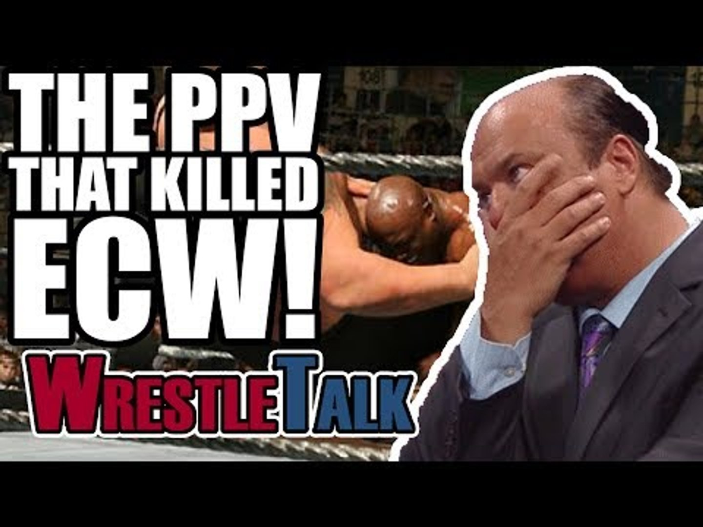 The PPV That Killed ECW!