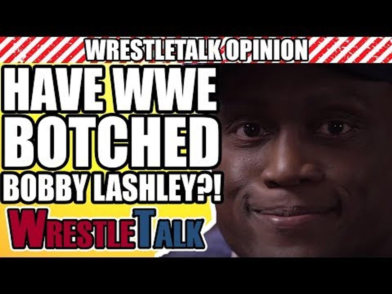 Have WWE BOTCHED Bobby Lashley's Return?! | WrestleTalk Opinion