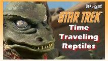 Forgotten Films - Star Trek: Time Traveling Reptiles