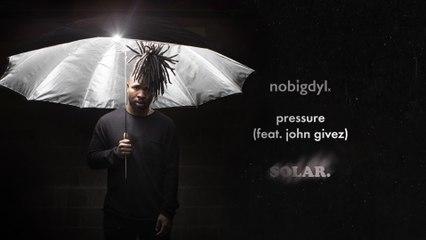 nobigdyl. - pressure