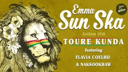 Toure Kunda Featuring Flavia Coelho & Naksookhaw - Emma Sun Ska Anthem 2018 (Official Video)