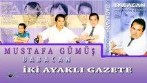 Mustafa Gümüş  - İki Ayaklı Gazete  (Official Audio)