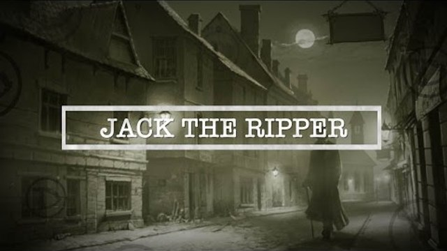Jack The Ripper | The Most Infamous Unsolved Killer The World Has Seen | Documentary