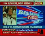 After the brutal murders by Pak killers, Gun shots heard in Karanagar in Jammu and Kashmir