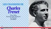 Charles Trenet - Les Plus Belles Chansons de Charles Trenet