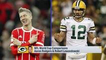 NFL-World Cup player comparison: Aaron Rodgers and Robert Lewandowski