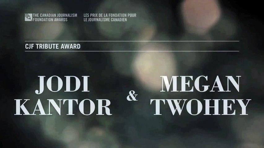 Canadian Journalism Award - Jodi Kantor & Megan Twohey Tribute