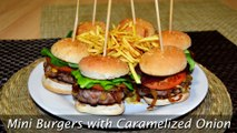 Mini Burgers with Caramelized Onion - Easy Beef & Pork Hamburger Recipe