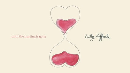 Billy Raffoul - Until The Hurting Is Gone - Official Audio