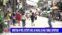 Direktiba ni Pangulong #Duterte ukol sa paghuli sa mga tambay, suportado