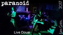 PARANOID – Live Douai 2017 (Rock, indie rock, grunge)