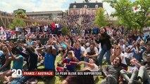 France / Australie : la peur bleue des supporters
