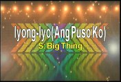 Big Thing Iyong-iyo Karaoke Version