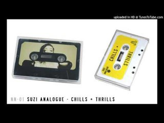 Suzi Analogue - 1 Second More [CHILLS + THRILLS]