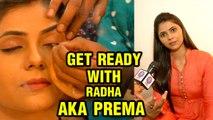 Radha Prem Rangi Rangali ,  Get Ready With Radha AKA Prema ,  Radha And Prem ,  Colors Marathi