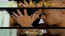Maé-rey - GIVE ME MORE - KIZOMBA