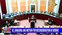 #PTVNEWS: SC, ibinasura ang motion for reconsideration ni Sereno