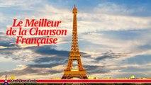 Les Chansonniers - Le Meilleur de la Chanson Française