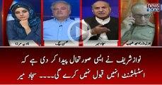 Nawaz Sharif Nay Aesi Surat-e-Haal Paida Kardi Hai Kay Establishment Unhain Qabool