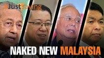 #JUSTSAYING: Naked New Malaysia