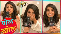Amrita Prakash aka Jasleen Reveals Secrets Of Harman, Soumya & Shakti Astitva Ke Ehsaas Ki Sets
