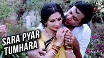 Sara Pyar Tumhara (HD) | Anand Ashram Songs | Kishore Kumar | Asha Bhosle | Shyamal Mitra