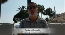 CANNES LIONS 2018 : Interview of Andrew Kronfeld, EVP Marketing at Universal Music Group