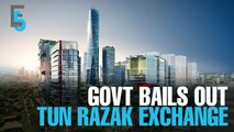 EVENING 5: Govt to inject RM2.8b into TRX