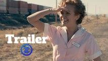 Katie Says Goodbye Trailer #1 (2018) Olivia Cooke Drama Movie HD