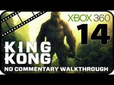 King Kong Walkthrough Part 14 (Xbox 360) No Commentary - Movie Game - Ending